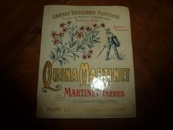 Etiquette Ancienne Grde Distillerie Pontoise Fondée En 1830 QUINA MARTINET Martinet Frère à Pont-de-Beauvoisin (Isère) - Autres