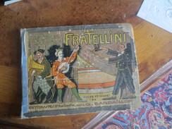 DARDAILLON (G.)  Les Jeunes Clowns Fratellini. Texte Et Images De G. Dardaillon.- VOIR PHOTOS - Livres, BD, Revues