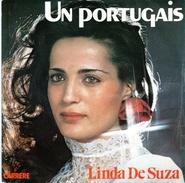 COLLECTION  DISQUE VINYLE 45 T LINDA DE SUZA - UN PORTUGAIS - UM PORTUGUES - 1978 - Vinyl Records