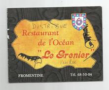 """Vendée - 85 - Fromentine Restaurant De L'océan """" Le Grenier """"  Carte Double 10,5 X 13,5 Cm - Altri Comuni"""