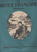 LA REVUE FRANCAISE 17 10 1926 - JAPON - GALERIE DES CHAMPS ELYSEES - LECONTE DE LISLE - WATERLOO BRUXELLES - TENNIS - Journaux - Quotidiens