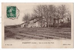 40 - ROQUEFORT . Gare Et Arrivée D'un Train - Réf. N°1048 - - Roquefort