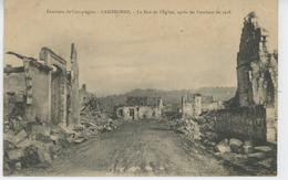 Environs De COMPIEGNE - CAMBRONNE - La Rue De L'Eglise Après Les Combats De 1918 - France