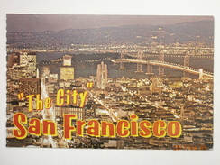 Postcard The City Of San Francisco From Above & Bay Bridge California My Ref B11046 - San Francisco