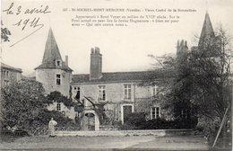 - St Michel Mont Mercure -1911- Vieux Castel De La Bonnetière- - Frankreich
