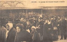 GENEVE  PASSAGE DES EVACUES FRANCAIS  1914 - 1915   GUERRE 14 18 - GE Geneva