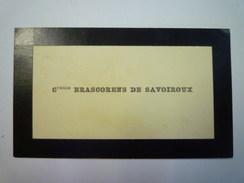 CARTE De VISITE  :  Comtesse  BRASCORENS  De  SAVOIROUX   - Cartes De Visite