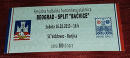 "BELGRADE Vs SPLIT ""BAČVICE"" FOOTBALL MATCH TICKET - Match Tickets"