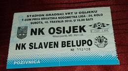 NK OSIJEK Vs NK SLAVEN BELUPO, FIRST CROATIAN NATIONAL LEAGUE FOOTBALL MATCH TICKET - Match Tickets