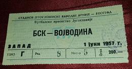 BSK BELGRADE- VOJVODINA 1957. FIRST YUGOSLAVIAN NATIONAL LEAGUE, RARE VINTAGE FOOTBALL MATCH TICKET - Match Tickets
