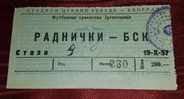 RADNIČKI NIŠ- BSK BELGRADE 1957. FIRST YUGOSLAVIAN NATIONAL LEAGUE, RARE VINTAGE FOOTBALL MATCH TICKET - Match Tickets