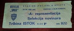 YUGOSLAVIA- FOOTBALL TEAM OF JOURNALISTS, RARE FOOTBALL MATCH TICKET SPLIT 1986. - Match Tickets