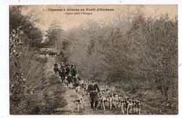 45 - Chasses à Courre En Forêt D'Orléans . Départ Pour L'Attaque - Réf. N°1097 - - Unclassified