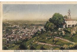 CUNEO  - BORGO S. DALMAZZO - Madonna Di Monserrato E Panorama - En état - Cuneo