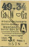 Deutschland - Arbeiterwochenkarte - Berlin-Grünau - Westend Berlin Görlitzer Bf. 3.Kl. - Fahrkarte 1934 - Europa