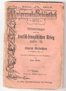 Buch : Erinnerungen Aus Dem DEUTSCH FRANZÖSISCHEN KRIEG 1870 - 1871 Von Einem Griechen In Preussischen Diensten;Leipzig - 4. Neuzeit (1789-1914)
