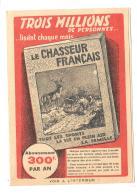LE CHASSEUR FRANCAIS  ..DEMANDE DE FRAIS D'ABONNEMENT VOIR LES SCANS TBE..... - Chasse/Pêche