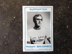 PAD. 30. Ancien Autocollant De Robert Baugnies Supporter De  Basècles. - Pegatinas