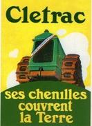 Cletrac  -  'Ses Chenilles Couvrent La Terre'  -    Tracteur Agricole  -  CPM - Trattori