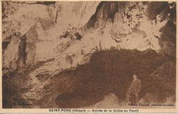 34)  SAINT PONS  - Entrée De La Grotte Du Pontil - Saint-Pons-de-Thomières