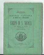 Sacra Novena In Onore Della Traslazione Corpo S. Nicola Da Mira In Bari Del Canonico Francesco Saverio Abbrescia 1884 - Livres, BD, Revues