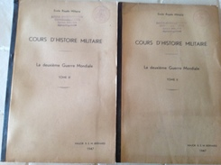 PAD. 32. Cours D'histoire Militaire Tome 2 & 3. - Boeken