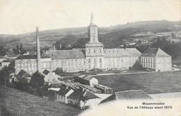 88)  MOYENMOUTIER - Vue De L' Abbaye Avant 1870 - Otros Municipios