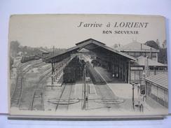 56 - J'ARRIVE A LORIENT - BON SOUVENIR - GARE AVEC TRAIN - 1915 - Lorient