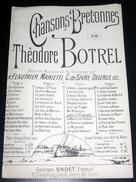 Bretagne - Chansons Bretonnes De Théodore Botrel Jobic Le Philosophe - Partition Ancienne - Partitions Musicales Anciennes