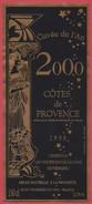 ETIQUETTE COTES DE PROVENCE - CUVEE DE L'AN 2000 - MILLESIME 1998 - MAGNUM - Rosés