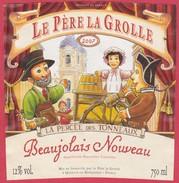 ETIQUETTE BEAUJOLAIS NOUVEAU - LE PERE LA GROLLE - GUIGNOL ET GNAFRON - Beaujolais