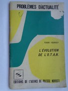 Réf: 69-16-487.              L'EVOLUTION DE L'O.T.A.N. - Boeken