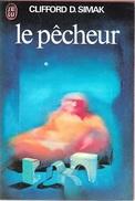 J'ai Lu 609 - SIMAK, Clifford D. - Le Pêcheur (1975, BE+) - J'ai Lu