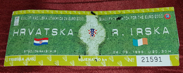 CROATIA- IRELAND 1999. QUALIFICATIONS FOR EURO 2000. FOOTBALL MATCH TICKET - Match Tickets