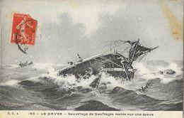 Le Havre - Sauvetage De Naufragés Restés Sur Une épave - Carte S.H.A. N° 165 - Rampen