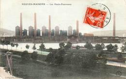 CPA - NEUVES-MAISONS (54) - Aspect Des Hauts-Fourneaux En 1911 - Neuves Maisons