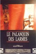 CPM Cinéma LE PALANQUIN DES LARMES CPM 32 - Manifesti Su Carta