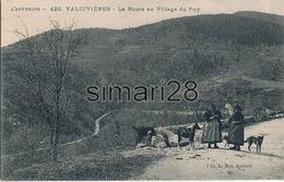 VALCIVIERES - N° 420 - LA ROUTE AU VILLAGE DU PUY - France