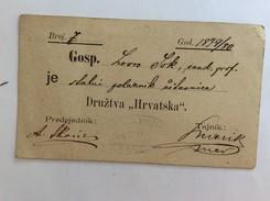 "MEMBERS CARD  CLANSKA ISKAZNICA CITAONICA "" DRUSTVO HRVATSKA ""  1879. - Documenti Storici"