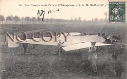 Les Pionniers De L'air - L'Aéroplane N° 4 De Blériot - Aviation - CPA Envoyée 1908 - Aviation