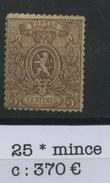 25 * Belgique 5c Brun  Gomme D'origine Propre Charnière Mais Aminci, Coté 370 € - 1866-1867 Coat Of Arms