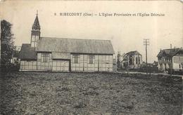 RIBECOURT - L'église Provisoire Et L'église Détruite. - Ribecourt Dreslincourt