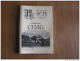 CEHG Revue N° 31 Gedinne Régionalisme Wartique Spahi Naomé Cloche Louette Réquisition Guerre 40 45 Willerzie Sorcellerie - Belgique