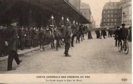 GREVE GENERALE DES CHEMINS DE FER  La Garde  Devant La Gare Du Nord - Events