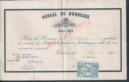 CERCLE DE BORDEAUX AVEC LELLE EN TETE DE 1874 REÇU Mr LASABRIE : - Vieux Papiers