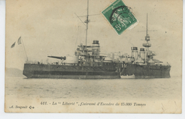 """BATEAUX - GUERRE - Le """"LIBERTE """" , Cuirassé D'Escadre De 15000 Tonnes - Guerra"""