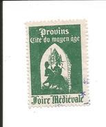 Timbre Provins Cité Du Moyen-âge. Foire Médiévale. Original. - France