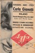 6307. Lp   Fotografia Radio Ottica Giannotti Milano Agfa - Vecchi Documenti