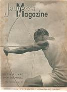 Jeunesse Magazine N°30 (2ème Année) Du 24 Juillet 1938 Le Tir à L'Arc Sport De Héros - Altre Riviste