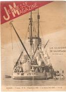 Jeunesse Magazine N°36 (3 ème Année) Du 3 Septembre 1939 La Cloche De Sauvetage - Altre Riviste